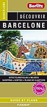 Barcelone - Plan de Barcelone et de son centre-ville par Berlitz