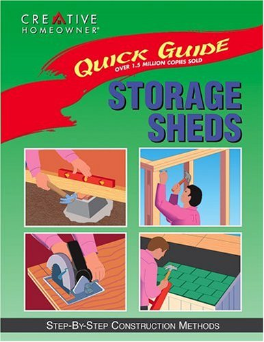Quick Guide: Storage Sheds: Step-by-Step Construction Methods