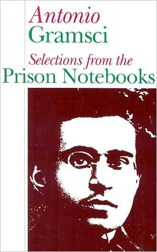 GRAMSCI PRISON NOTEBOOKS GAMES PDF