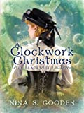 A Clockwork Christmas (The Blackwell Legacy, Book 1)