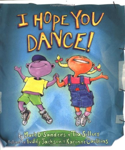 I Hope You Dance!