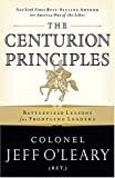 The Centurion Principles: Battlefield Lessons for Frontline Leaders