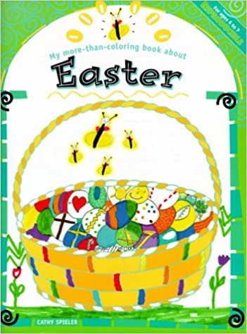 My More Than Coloring Book About Easter Books Cathy Spieler 9780570070283 Amazon