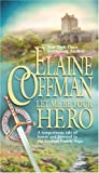 Let Me Be Your Hero, Elaine Coffman, 0778320928