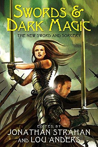 Download Swords & Dark Magic: The New Sword and Sorcery PDF
