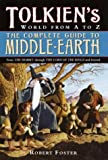 The Complete Guide to Middle-Earth, Robert Foster, 0345465296