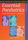 Essential Pediatrics, David M. Hull and Derek I. Johnston, 0443059594