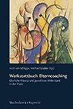Werkstattbuch Elterncoaching. Elterliche Präsenz und gewaltloser Widerstand in der Praxis