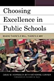 Choosing Excellence in Public Schools, David W. Hornbeck and Katherine Conner, 1607091550