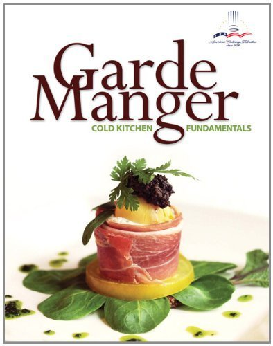 Cold Kitchen Fundamentals - Garde Manger: Cold Kitchen Fundamentals by The American Culinary Federation, . Published by Prentice Hall 1st (first) edition (2011) Hardcover