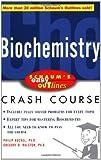 Schaum's Easy Outline of Biochemistry (Schaum's Easy Outlines)