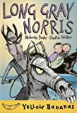 Long Gray Norris, Malachy Doyle, 0778709566