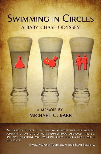 Download By Michael C. Barr - Swimming in Circles: A Baby Chase Odyssey (2011-04-19) [Paperback] PDF