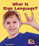 What Is Sign Language? (Overcoming Barriers)