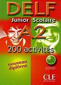 Delf Junior Scolaire A2 : Avec livret de corrigés par Cécile Jouhanne