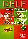 Delf Junior Scolaire A2 : Avec livret de corrigés par Jouhanne