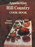 Appalachian Hill Country Cook Book, Delmer Robinson, 0934750041