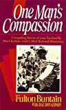 One Man's Compassion, Fulton Buntain and Hal Donaldson, 0883682141