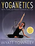Yoganetics, Wyatt Townley, 006050224X