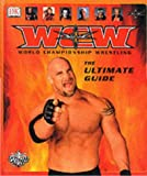 Worldwide Championship Wrestling: The Ultimate Guide