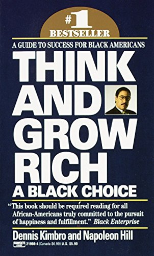 : Think and Grow Rich: A Black Choice