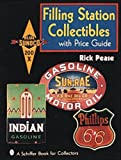 Filling Station Collectibles with Price Guide (Schiffer Book for Collectors (Paperback))