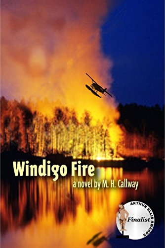 Windigo Fire by [Callway, M.H.]