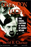 Operation Lucifer, David B. Charnay, 0967513502