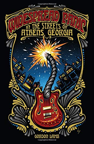 Widespread Panic in the Streets of Athens, Georgia (Music of the American South Ser.)