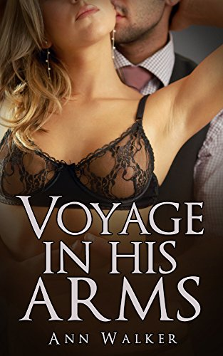 Voyage His Arms Spicy Romance ebook product image