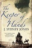 The Keeper of the Hands, J. Sydney Jones, 0727882694