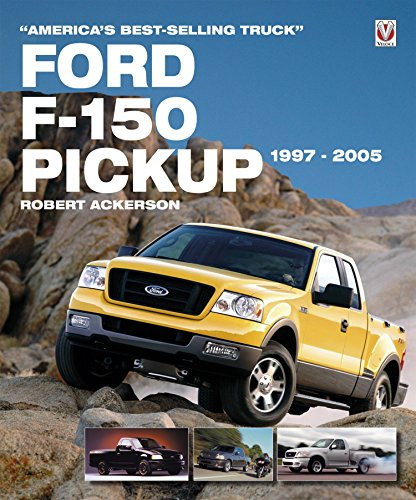 F150 Lariat (Ford F-150 Pickup 1997-2005: America's Best-Selling)