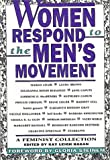 Women Respond to the Men's Movement : A Feminist Collection, , 0062509969