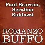 Romanzo buffo [A Funny Novel]   Paul Scarron,Serafino Balduzzi