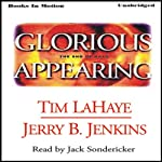 Glorious Appearing: Left Behind Series, Book 12 | Tim LaHaye,Jerry Jenkins