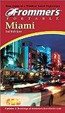 Frommer's Portable Miami 2001, Victoria Caldwell, 0764562703