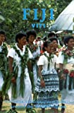 Fiji: Viti (The American Geographical Society Around the World Program)