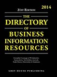Directory of Business Information Resources, 2014: Print Purchase Includes 1 Year Free Online Access