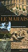 Le Marais : Evolution d'un paysage urbain par Chadych
