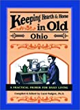 img - for Keeping Hearth & Home in Old Ohio by Carol Padgett (2001-11-01) book / textbook / text book