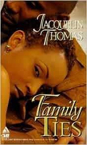 Family Ties Arabesque Jacquelin Thomas 9781583141144 Amazon Books