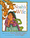img - for Noah's Wife book / textbook / text book