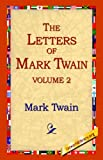 The Letters of Mark Twain, Mark Twain, 1595403213