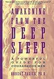 Awakening from the Deep Sleep, Robert Pasick, 0062506943