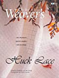 Huck Lace: The Best of Weaver's (Best of Weaver's series)