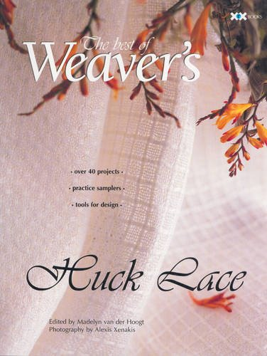 (Huck Lace: The Best of Weaver's (Best of Weaver's series))