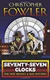 Seventy-Seven Clocks by Christopher Fowler front cover