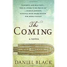 The Coming: A Novel