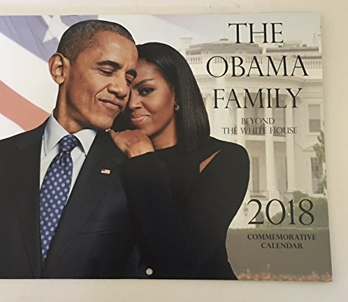 """2018 Obama """"FIRST FAMILY Beyond the White House"""" 12 MONTH Pictorial Commemorative Calendar"""