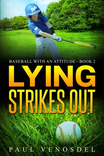 Lying Strikes Out (Baseball with an Attitude) (Volume 2)